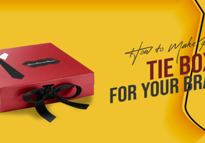 How to Make Perfect Tie Boxes for Your Brand?