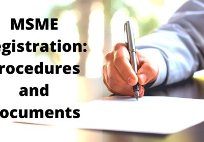 MSME Registration in India: Procedures and Documents